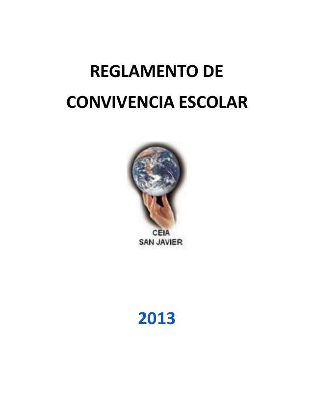 REGLAMENTO DECONVIVENCIA ESCOLAR       2013