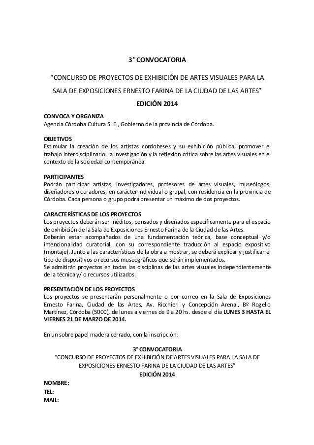 """3° CONVOCATORIA """"CONCURSO DE PROYECTOS DE EXHIBICIÓN DE ARTES VISUALES PARA LA SALA DE EXPOSICIONES ERNESTO FARINA DE LA C..."""