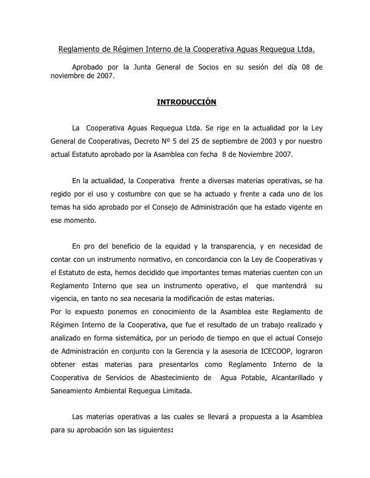 Reglamento de Régimen Interno de la Cooperativa Aguas Requegua Ltda.        Aprobado por la Junta General de Socios en su ...