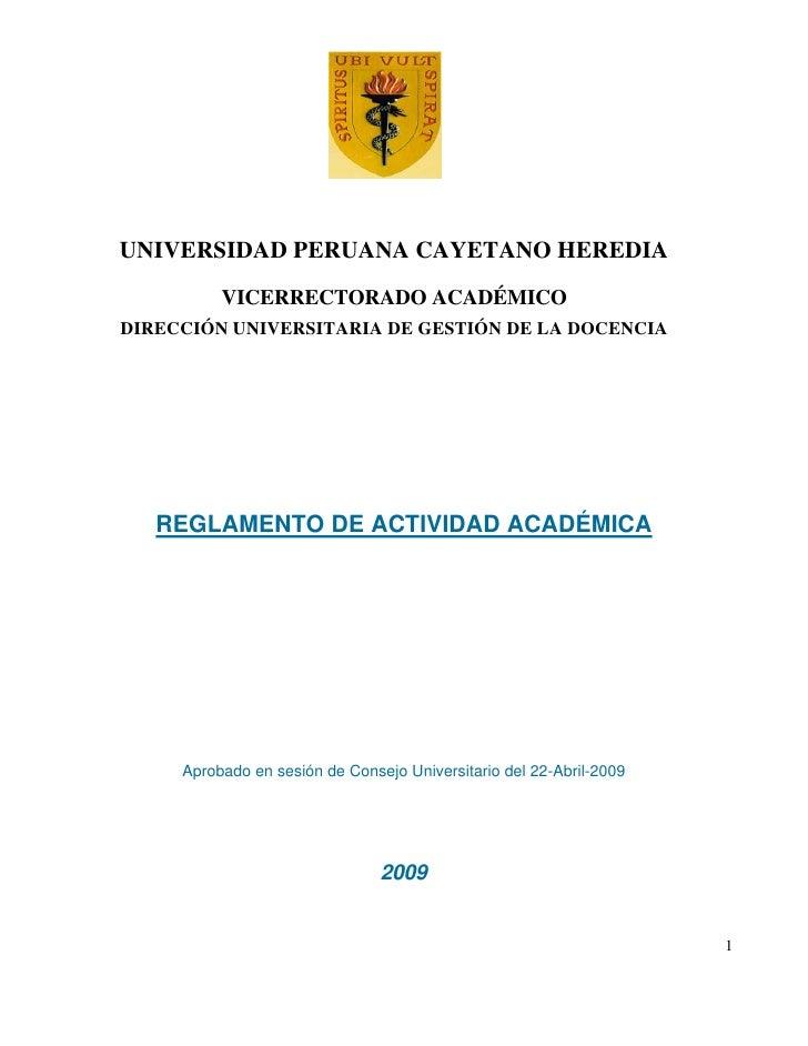 UNIVERSIDAD PERUANA CAYETANO HEREDIA           VICERRECTORADO ACADÉMICO DIRECCIÓN UNIVERSITARIA DE GESTIÓN DE LA DOCENCIA ...