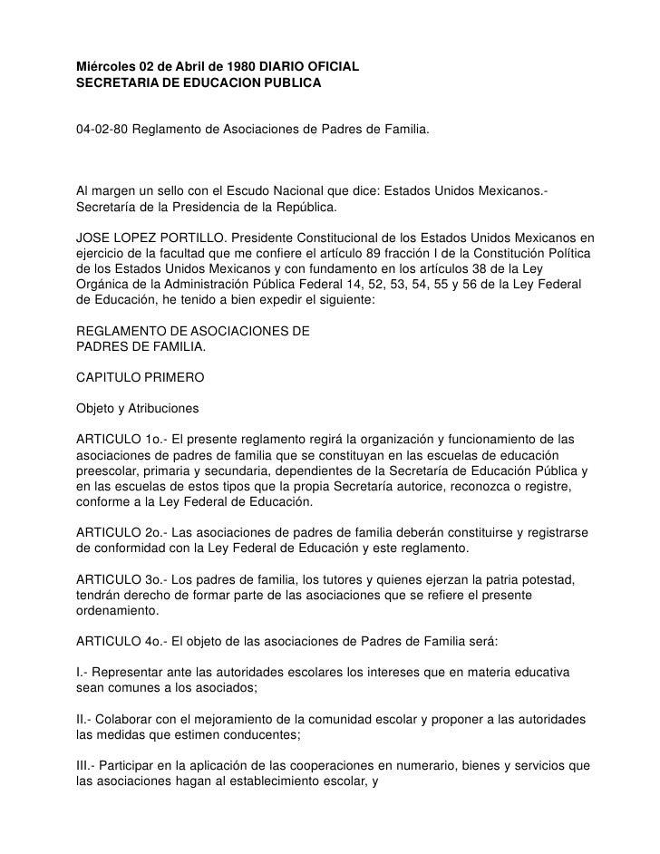 Miércoles 02 de Abril de 1980 DIARIO OFICIAL SECRETARIA DE EDUCACION PUBLICA   04-02-80 Reglamento de Asociaciones de Padr...