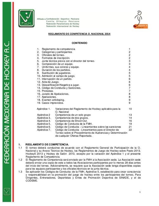 1 REGLAMENTO DE COMPETENCIA O. NACIONAL 2014 CONTENIDO 1. Reglamento de competencia. 1 2. Categorías y participantes 2 3. ...
