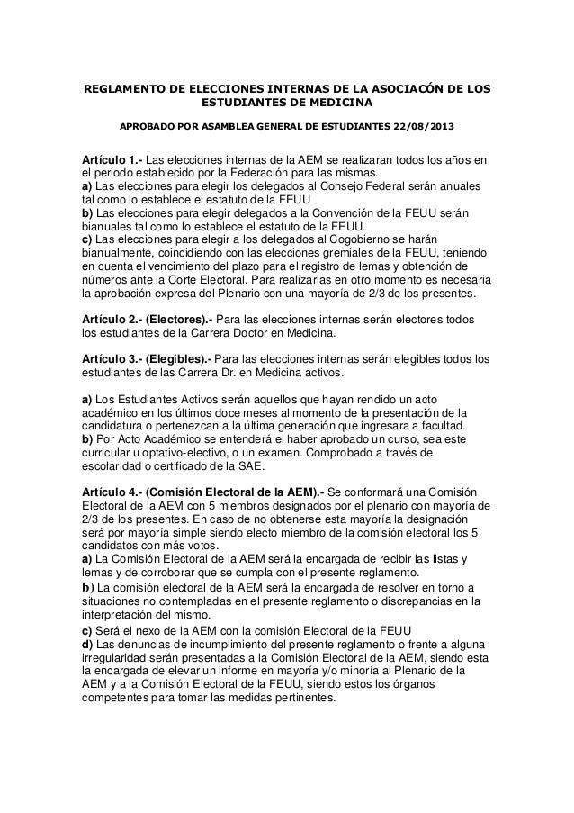 REGLAMENTO DE ELECCIONES INTERNAS DE LA ASOCIACÓN DE LOS ESTUDIANTES DE MEDICINA APROBADO POR ASAMBLEA GENERAL DE ESTUDIAN...