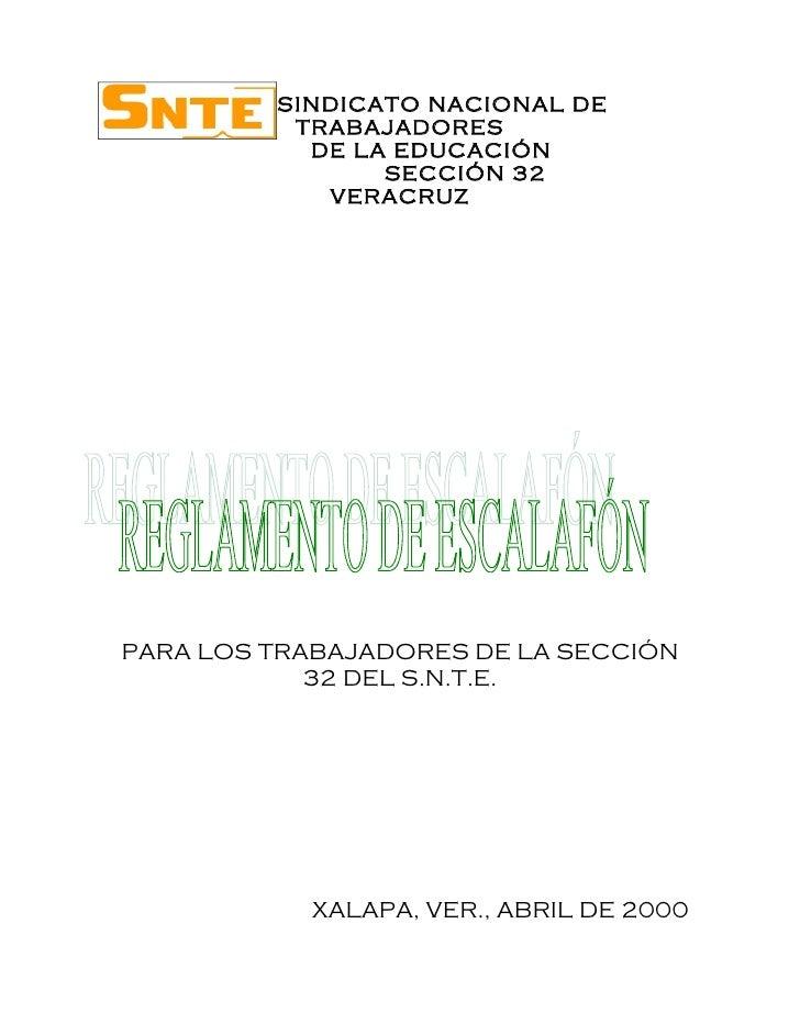 SINDICATO NACIONAL DE          TRABAJADORES           DE LA EDUCACIÓN                SECCIÓN 32            VERACRUZPARA LO...
