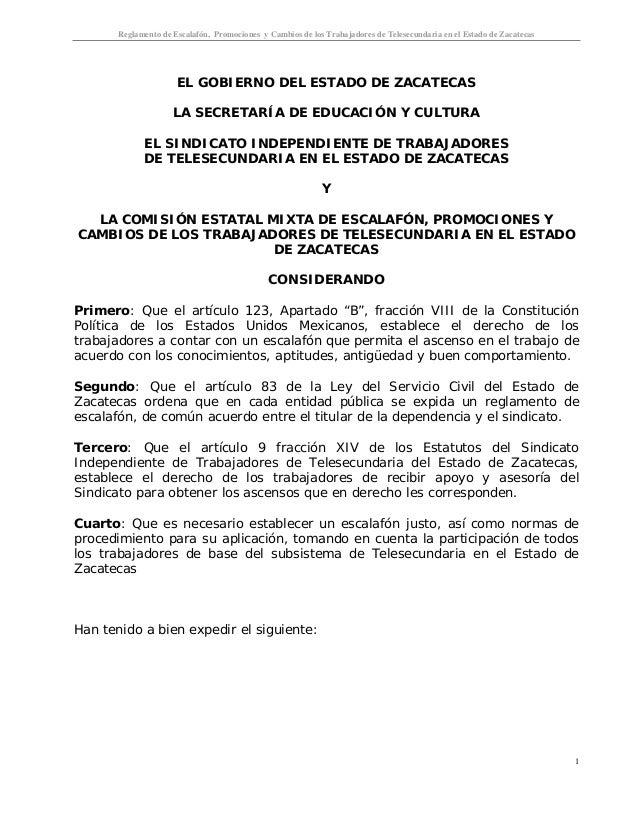 Reglamento de Escalafón, Promociones y Cambios de los Trabajadores de Telesecundaria en el Estado de Zacatecas 1 EL GOBIER...