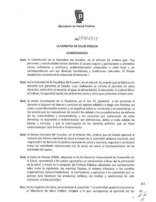 Que;   QUE¡  QUE¡  QUE. ?  Que;      Ministerio de Salud Pública  LA MINISTRA os SALUD PÚBLICA CONSIDERANDO:   la Constitu...