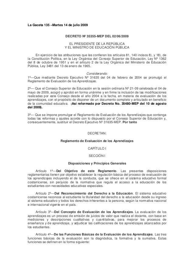La Gaceta 135 –Martes 14 de julio 2009                          DECRETO Nº 35355-MEP DEL 02/06/2009                       ...