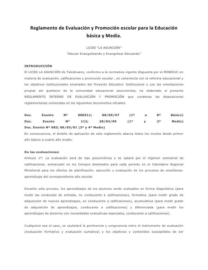 Reglamento de Evaluación y Promoción escolar para la Educación                          básica y Media.                   ...