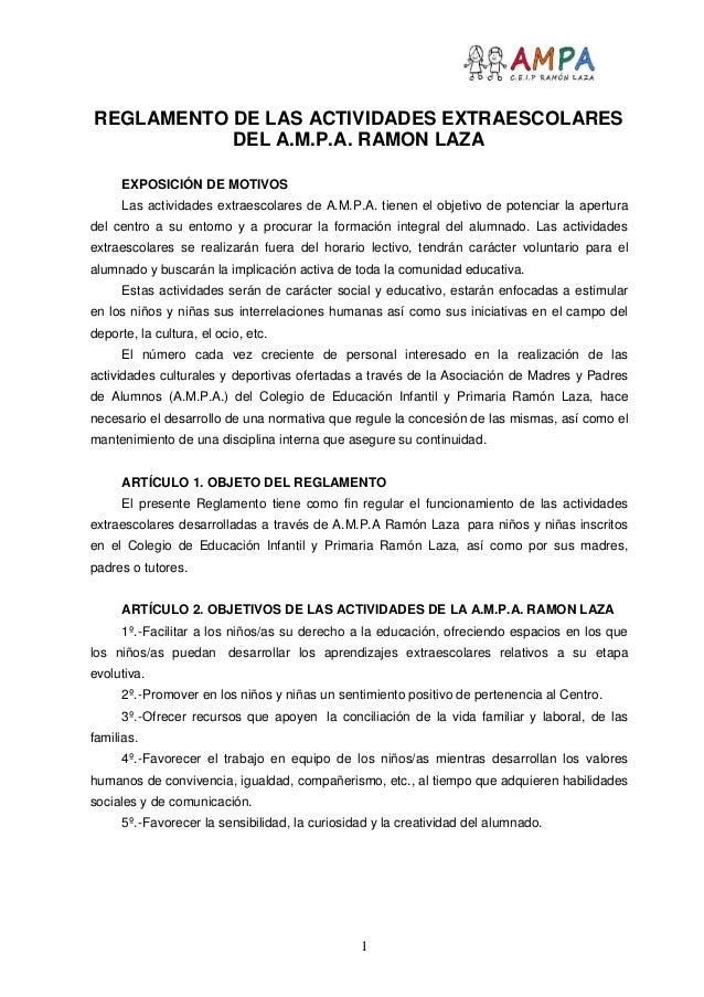 REGLAMENTO DE LAS ACTIVIDADES EXTRAESCOLARES           DEL A.M.P.A. RAMON LAZA      EXPOSICIÓN DE MOTIVOS      Las activid...