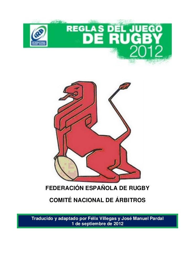 FEDERACIÓN ESPAÑOLA DE RUGBY        COMITÉ NACIONAL DE ÁRBITROSTraducido y adaptado por Félix Villegas y José Manuel Parda...