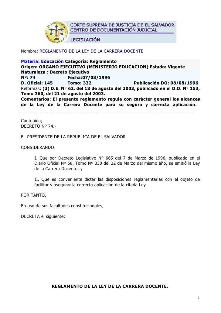 Nombre: REGLAMENTO DE LA LEY DE LA CARRERA DOCENTE  Materia: Educación Categoría: Reglamento Origen: ORGANO EJECUTIVO (MIN...