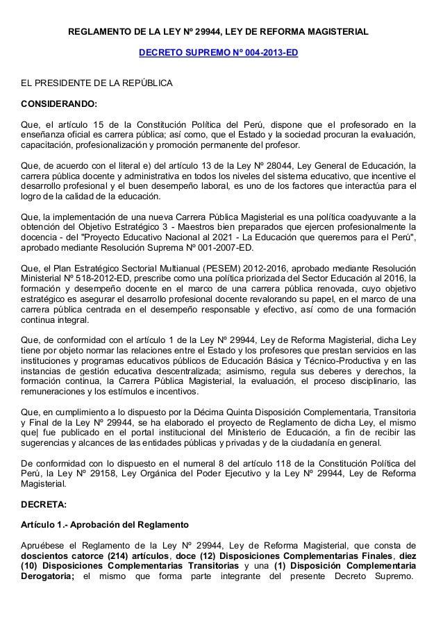 REGLAMENTO DE LA LEY Nº 29944, LEY DE REFORMA MAGISTERIALDECRETO SUPREMO Nº 004-2013-EDEL PRESIDENTE DE LA REPÚBLICACONSID...