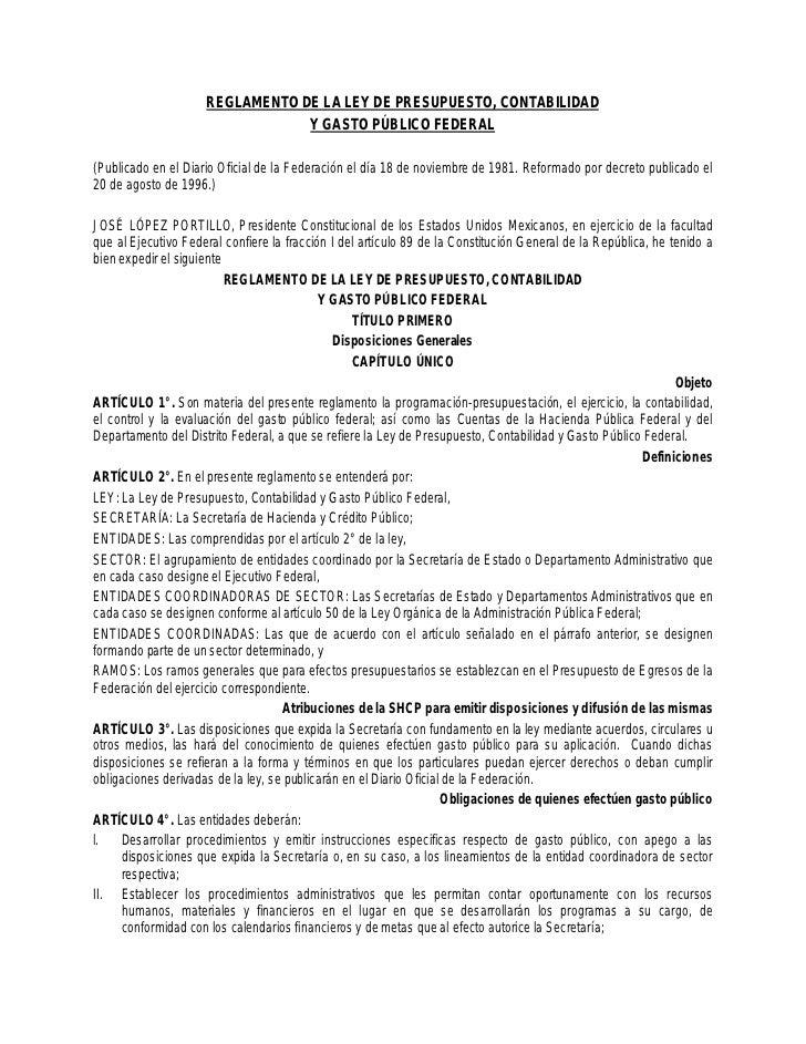 REGLAMENTO DE LA LEY DE PRESUPUESTO, CONTABILIDAD                                 Y GASTO PÚBLICO FEDERAL(Publicado en el ...