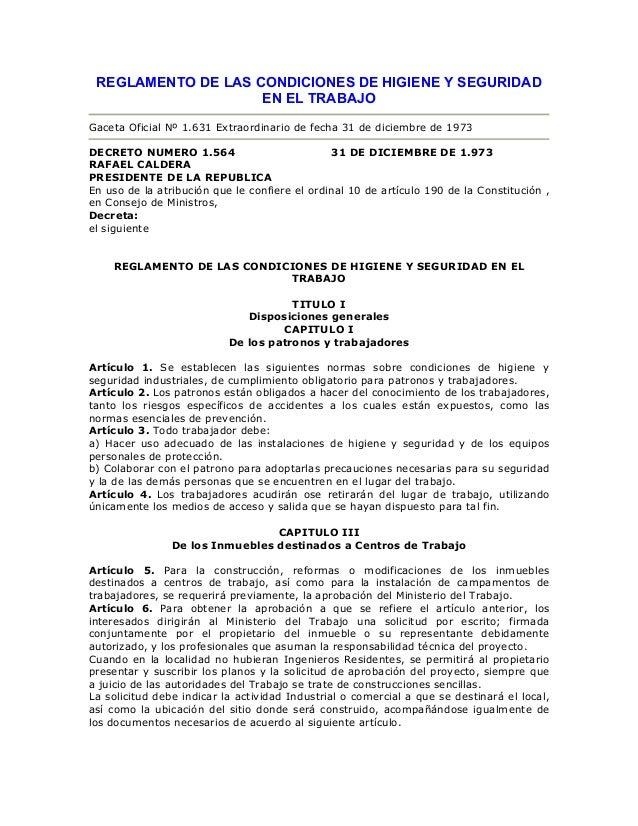 REGLAMENTO DE LAS CONDICIONES DE HIGIENE Y SEGURIDAD                    EN EL TRABAJOGaceta Oficial Nº 1.631 Extraordinari...