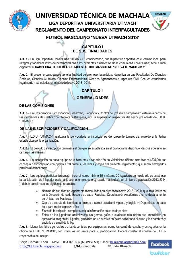 UNIVERSIDAD TÉCNICA DE MACHALA LIGA DEPORTIVA UNIVERSITARIA UTMACH REGLAMENTO DEL CAMPEONATO INTERFACULTADES FUTBOL MASCUL...