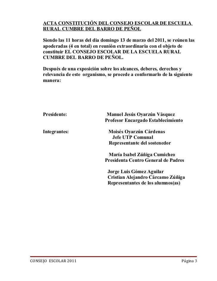 ACTA CONSTITUCIÓN DEL CONSEJO ESCOLAR DE ESCUELA     RURAL CUMBRE DEL BARRO DE PEÑOL     Siendo las 11 horas del dia domin...