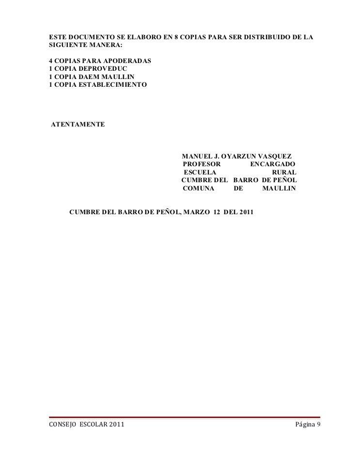 ESTE DOCUMENTO SE ELABORO EN 8 COPIAS PARA SER DISTRIBUIDO DE LASIGUIENTE MANERA:4 COPIAS PARA APODERADAS1 COPIA DEPROVEDU...