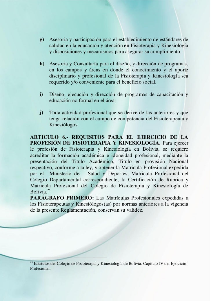 g) Asesoria y participación para el establecimiento de estándares de        calidad en la educación y atención en Fisioter...