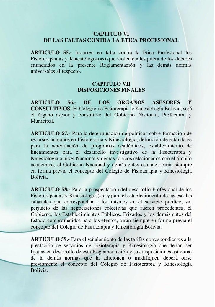 CAPITULO VI      DE LAS FALTAS CONTRA LA ETICA PROFESIONALARTICULO 55.- Incurren en falta contra la Ética Profesional losF...