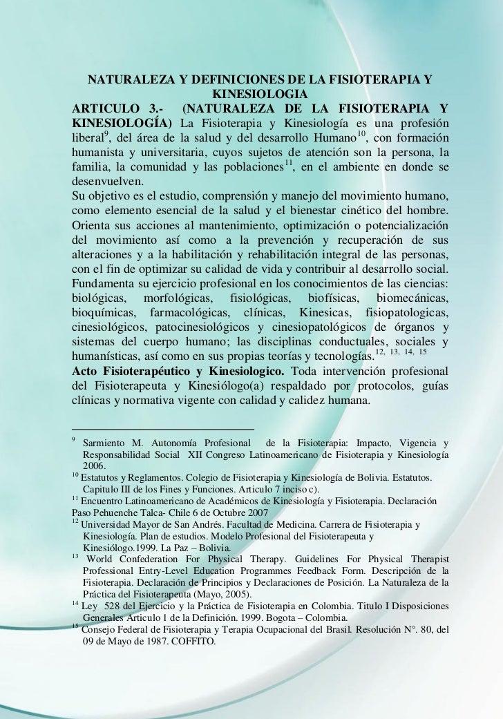 NATURALEZA Y DEFINICIONES DE LA FISIOTERAPIA Y                             KINESIOLOGIAARTICULO 3.-           (NATURALEZA ...