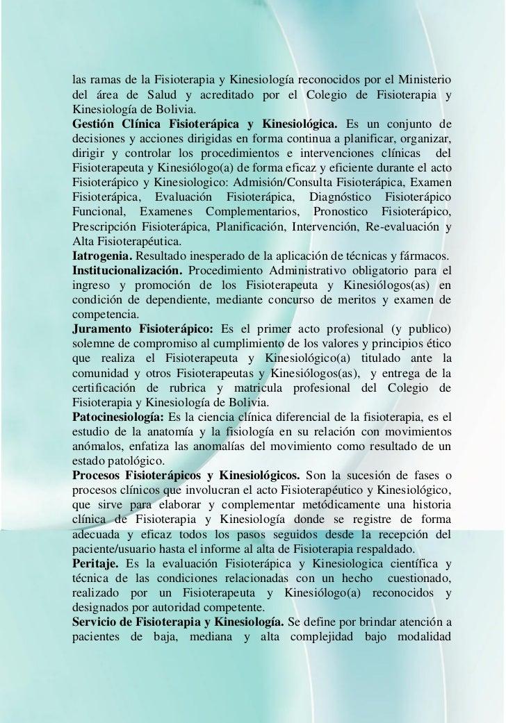 las ramas de la Fisioterapia y Kinesiología reconocidos por el Ministeriodel área de Salud y acreditado por el Colegio de ...