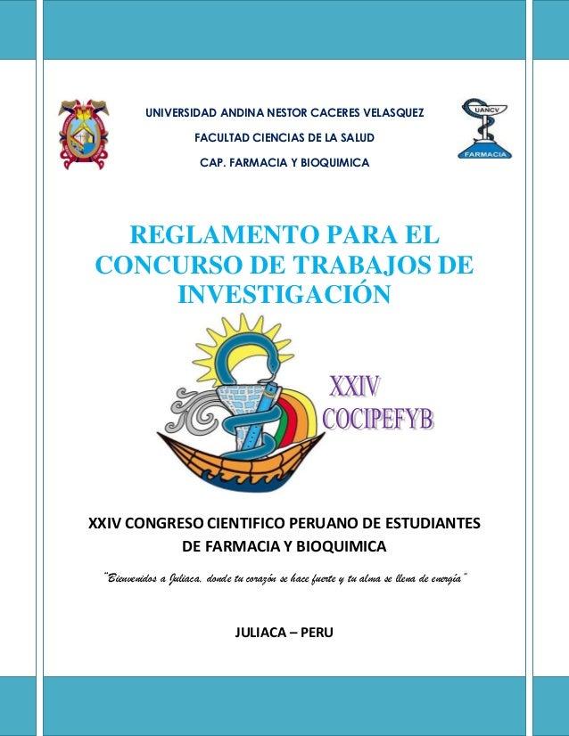 UNIVERSIDAD ANDINA NESTOR CACERES VELASQUEZ FACULTAD CIENCIAS DE LA SALUD CAP. FARMACIA Y BIOQUIMICA REGLAMENTO PARA EL CO...