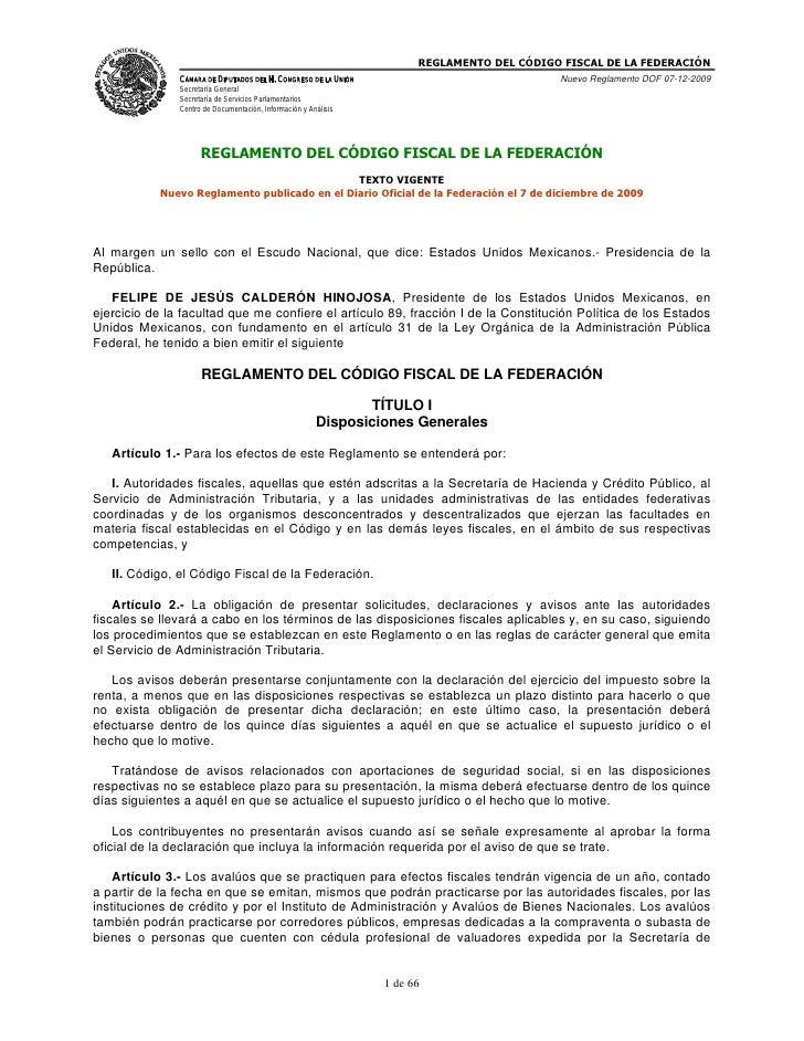 REGLAMENTO DEL CÓDIGO FISCAL DE LA FEDERACIÓN               CÁMARA DE DIPUTADOS DEL H. CONGRESO DE LA UNIÓN               ...