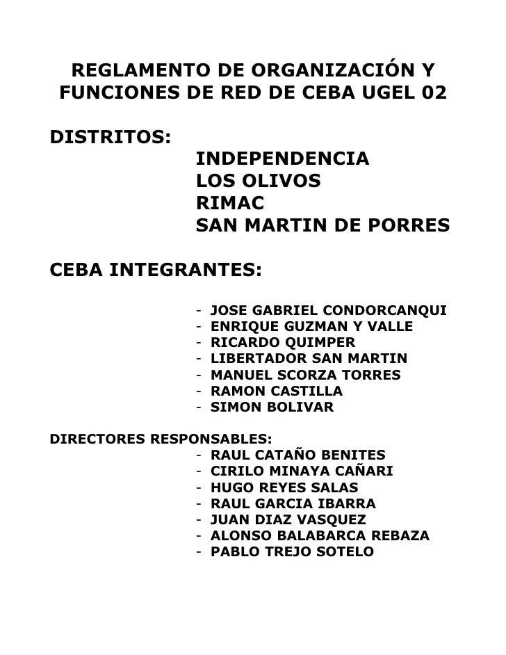 REGLAMENTO DE ORGANIZACIÓN Y  FUNCIONES DE RED DE CEBA UGEL 02  DISTRITOS:                INDEPENDENCIA                LOS...