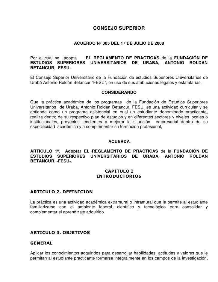 CONSEJO SUPERIOR                        ACUERDO Nº 005 DEL 17 DE JULIO DE 2008   Por el cual se adopta EL REGLAMENTO DE PR...
