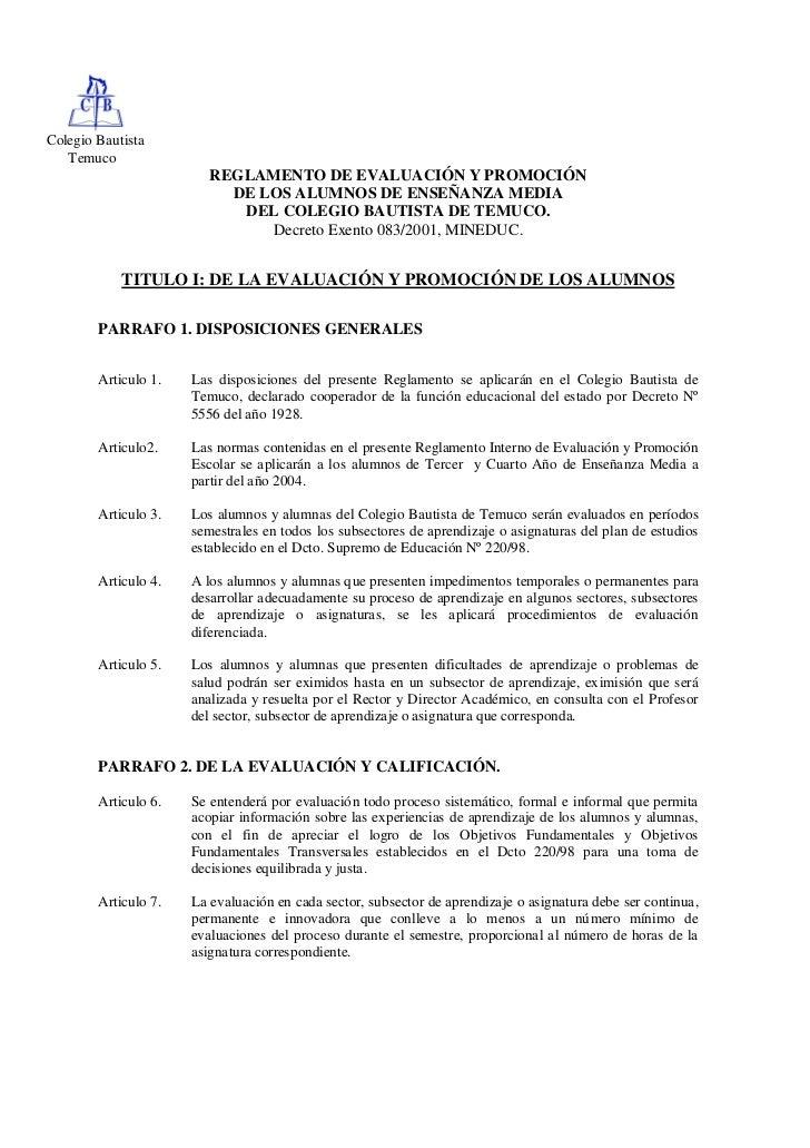 Colegio Bautista   Temuco                         REGLAMENTO DE EVALUACIÓN Y PROMOCIÓN                           DE LOS AL...