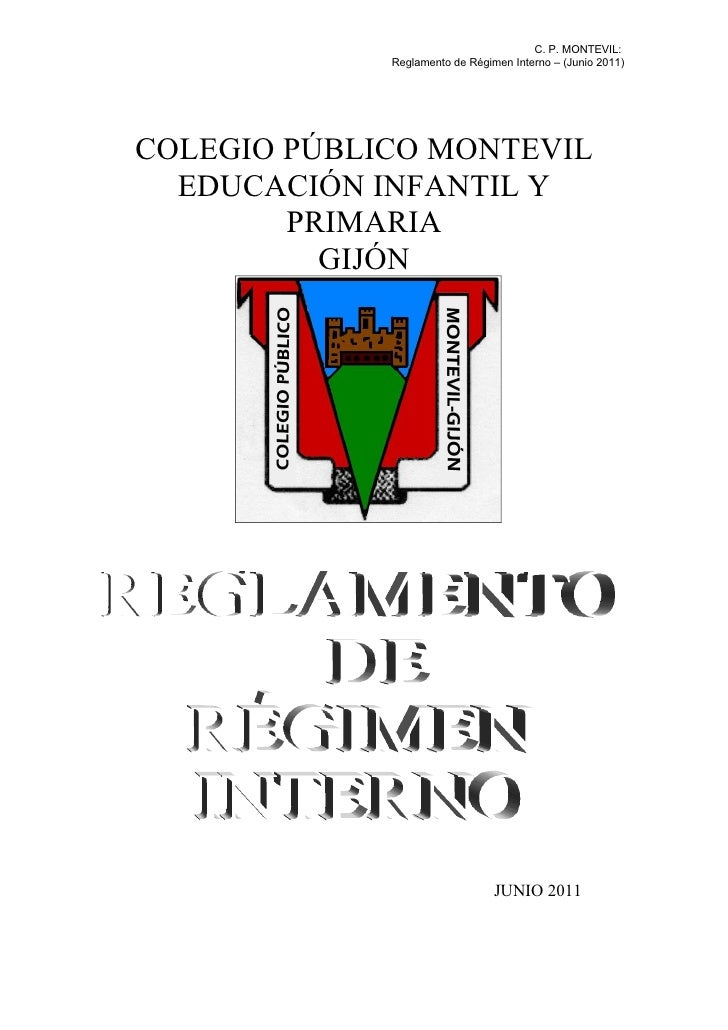 C. P. MONTEVIL:             Reglamento de Régimen Interno – (Junio 2011)COLEGIO PÚBLICO MONTEVIL  EDUCACIÓN INFANTIL Y    ...