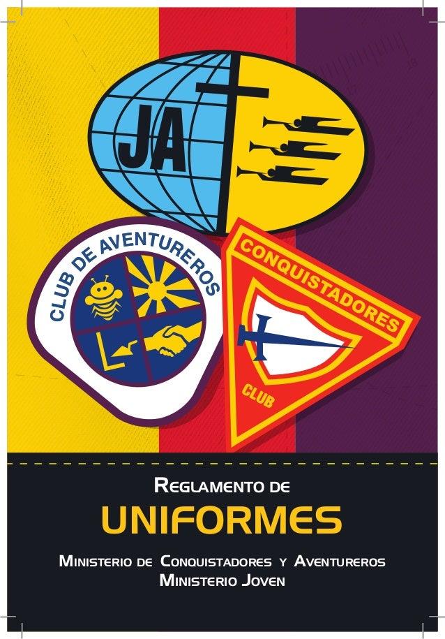 Reglamento de  UNIFORMES Ministerio de Conquistadores  y  Ministerio Joven  Aventureros