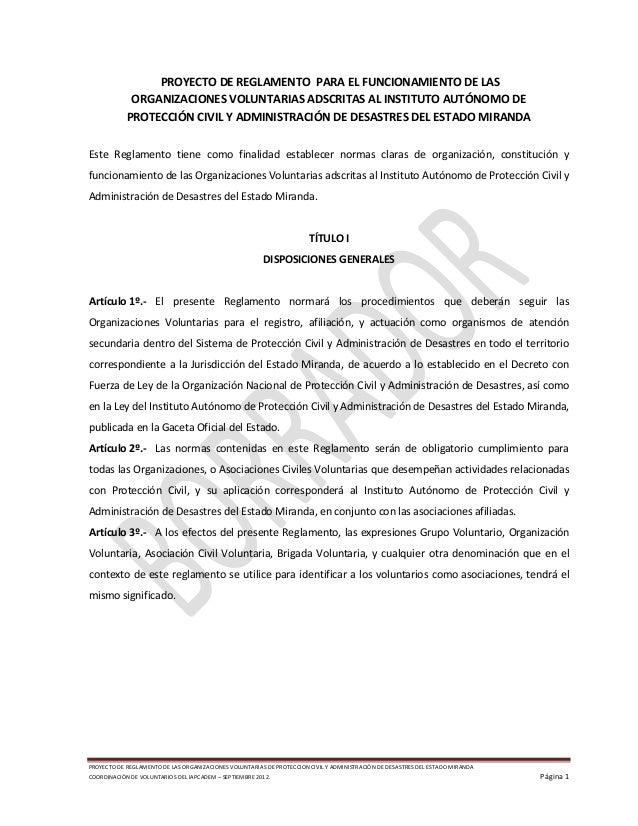 PROYECTO DE REGLAMENTO DE LAS ORGANIZACIONES VOLUNTARIAS DE PROTECCION CIVIL Y ADMINISTRACIÓN DE DESASTRES DEL ESTADO MIRA...