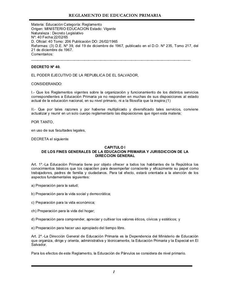 REGLAMENTO DE EDUCACION PRIMARIA  Materia: Educación Categoría: Reglamento Origen: MINISTERIO EDUCACION Estado: Vigente Na...
