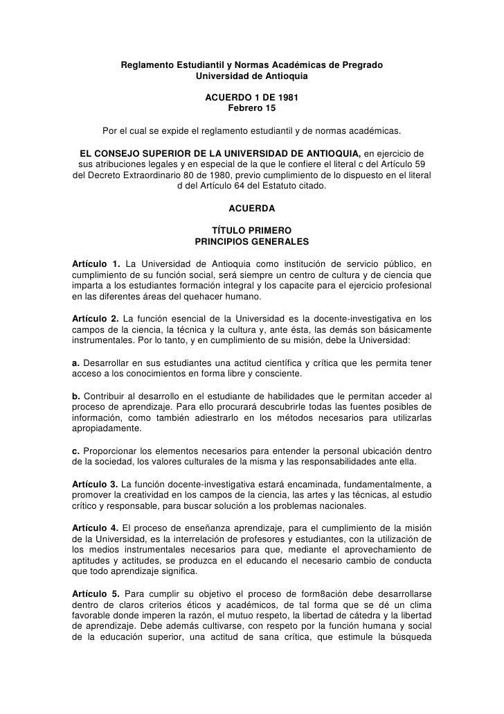 Reglamento Estudiantil y Normas Académicas de Pregrado                            Universidad de Antioquia                ...