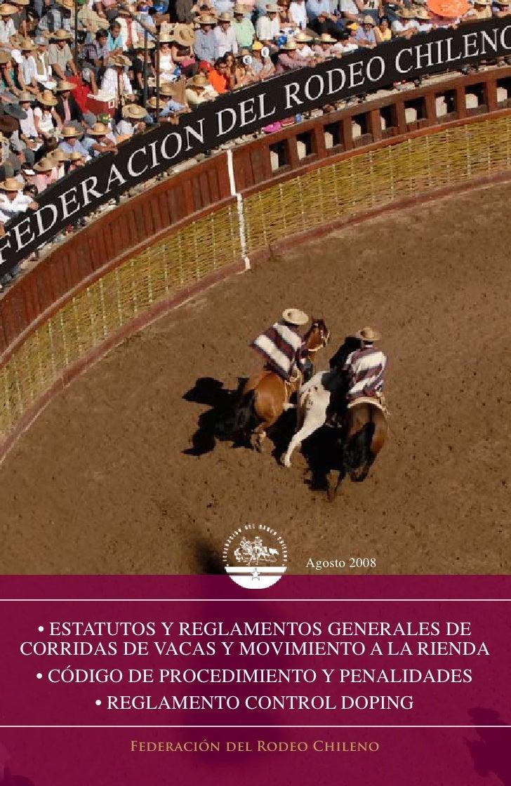 Agosto 2008     • EstAtutos y REglAmEntos gEnERAlEs dE coRRidAs dE vAcAs y movimiEnto A lA RiEndA  • código dE PRocEdimiEn...
