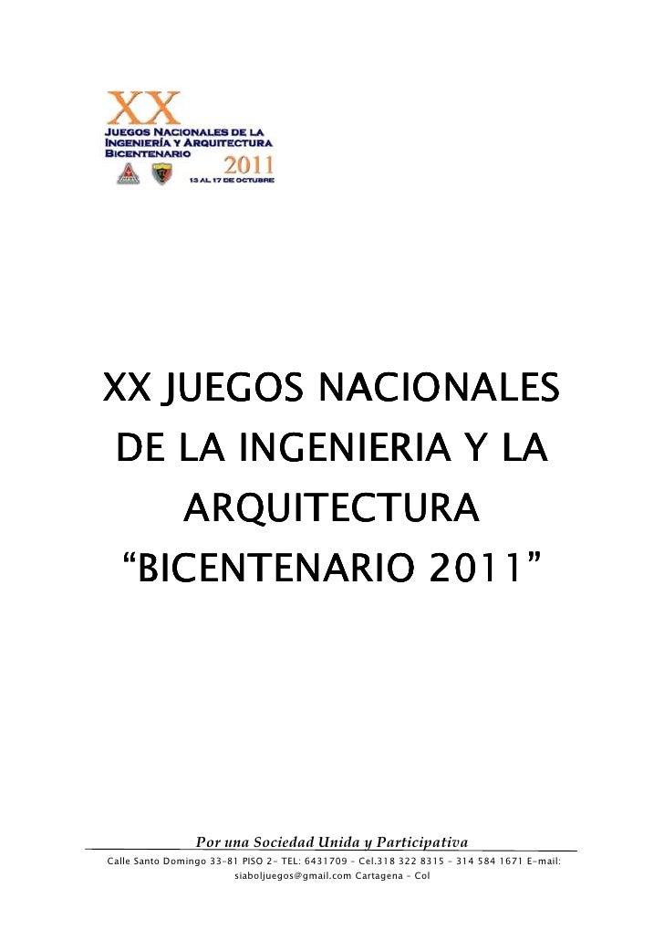"""XX JUEGOS NACIONALES DE LA INGENIERIA Y LA              ARQUITECTURA  """"BICENTENARIO 2011""""                 Por una Sociedad..."""