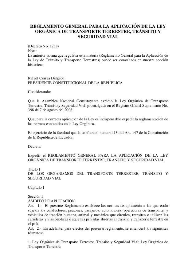 REGLAMENTO GENERAL PARA LA APLICACIÓN DE LA LEY   ORGÁNICA DE TRANSPORTE TERRESTRE, TRÁNSITO Y                  SEGURIDAD ...