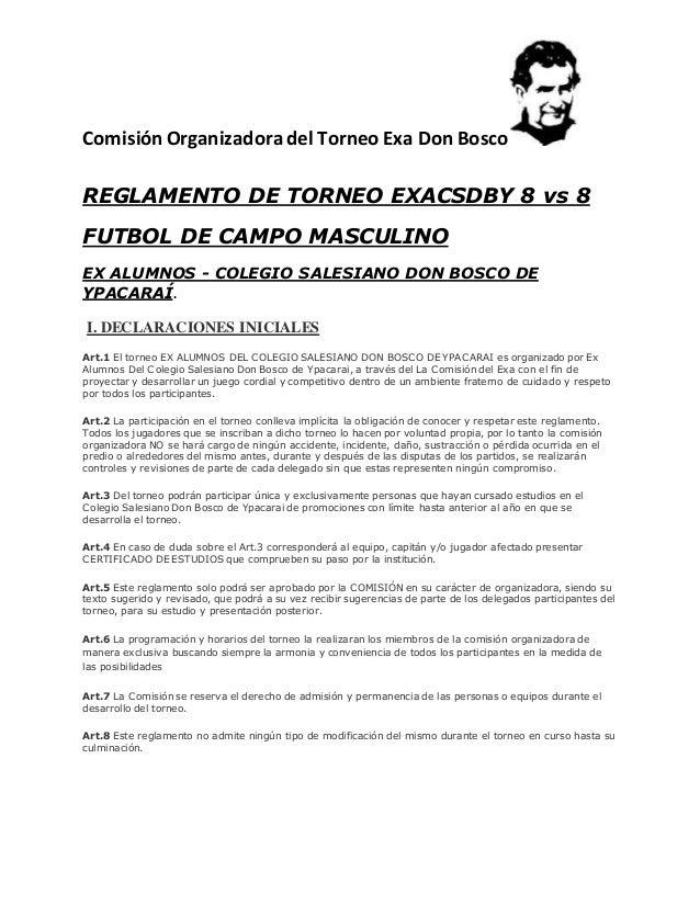 Comisión Organizadora del Torneo Exa Don Bosco REGLAMENTO DE TORNEO EXACSDBY 8 vs 8 FUTBOL DE CAMPO MASCULINO EX ALUMNOS -...