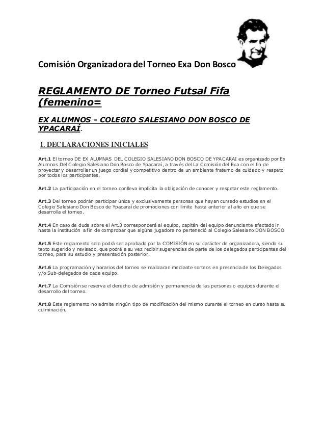 Comisión Organizadora del Torneo Exa Don Bosco REGLAMENTO DE Torneo Futsal Fifa (femenino= EX ALUMNOS - COLEGIO SALESIANO ...