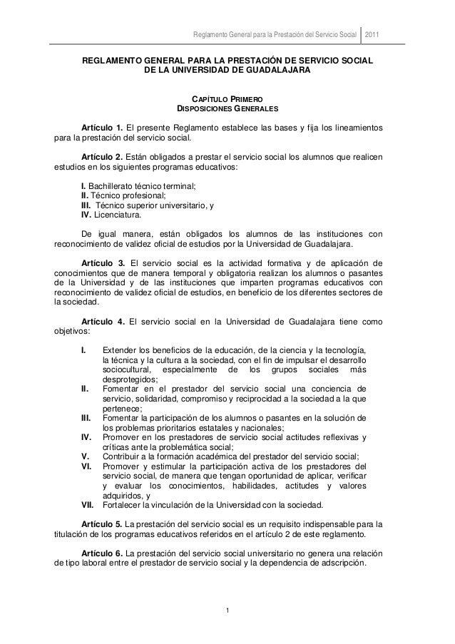 Reglamento General para la Prestación del Servicio Social 2011 1 REGLAMENTO GENERAL PARA LA PRESTACIÓN DE SERVICIO SOCIAL ...