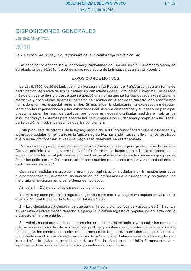 N.º 129 jueves 7 de julio de 2016 BOLETÍN OFICIAL DEL PAÍS VASCO 2016/3010 (1/9) DISPOSICIONES GENERALES LEHENDAKARITZA 30...