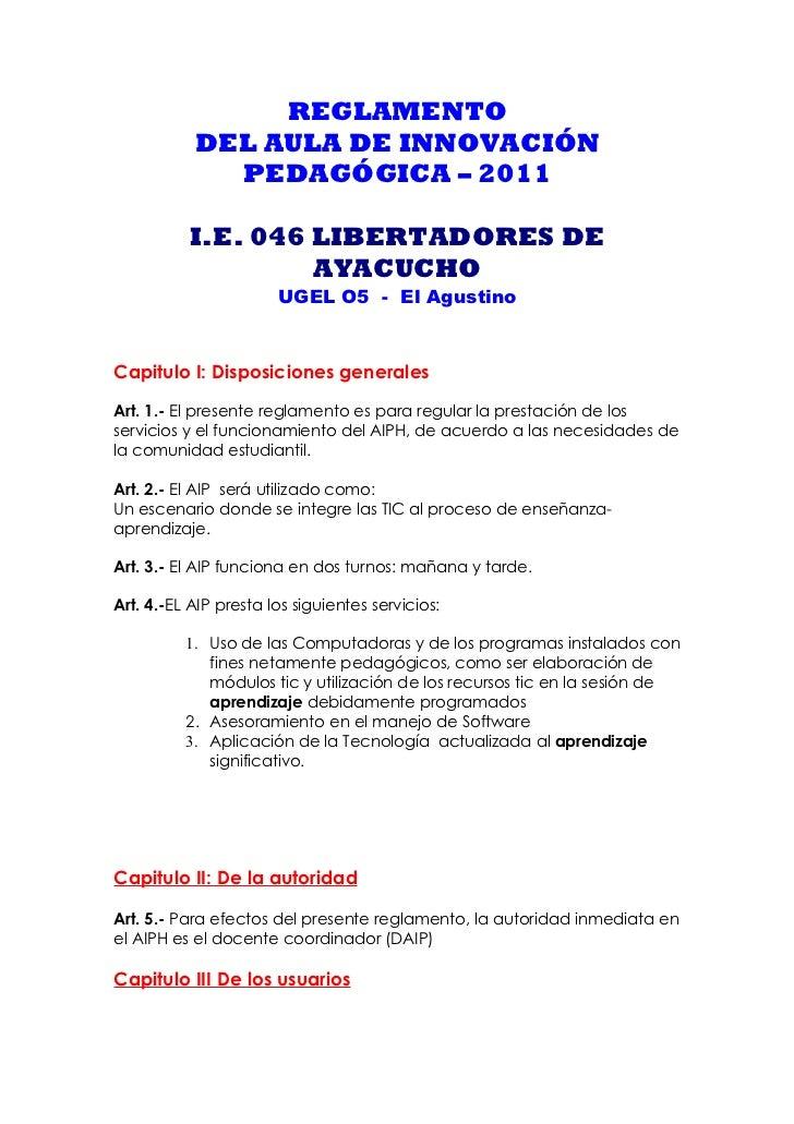 REGLAMENTO           DEL AULA DE INNOVACIÓN             PEDAGÓGICA – 2011          I.E. 046 LIBERTADORES DE               ...