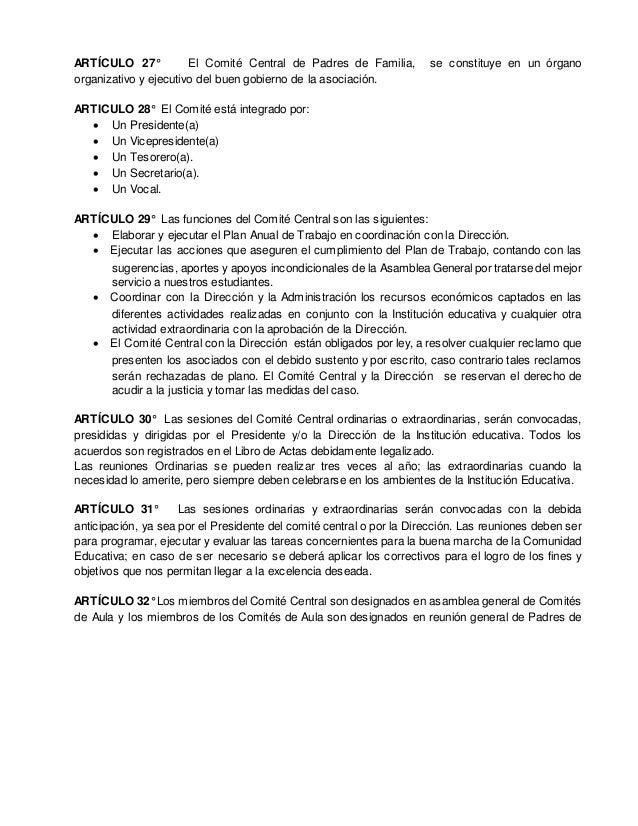 ARTÍCULO 38º El Comité Central cesante hará entrega del cargo a la Junta Directiva entrante, dentro de los cinco días cale...