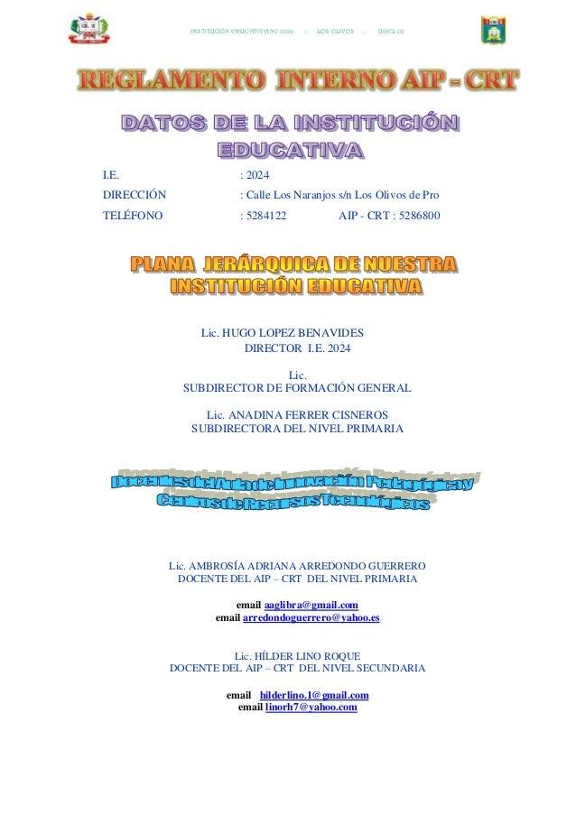 INSTITUCIÓN EDUCATIVA Nº 2024 - LOS OLIVOS - UGEL 02 I.E. : 2024 DIRECCIÓN : Calle Los Naranjos s/n Los Olivos de Pro TELÉ...