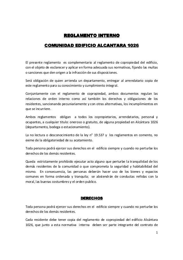 REGLAMENTO INTERNO            COMUNIDAD EDIFICIO ALCANTARA 1026El presente reglamento es complementario al reglamento de c...