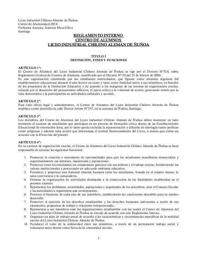 Liceo Industrial Chileno Alemán de Ñuñoa Centro de Alumnos(as) 2014 Profesora Asesora: Jassenia Meza Oliva Santiago REGLAM...