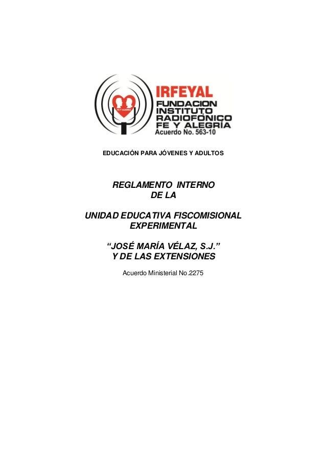 EDUCACIÓN PARA JÓVENES Y ADULTOS     REGLAMENTO INTERNO           DE LAUNIDAD EDUCATIVA FISCOMISIONAL        EXPERIMENTAL ...