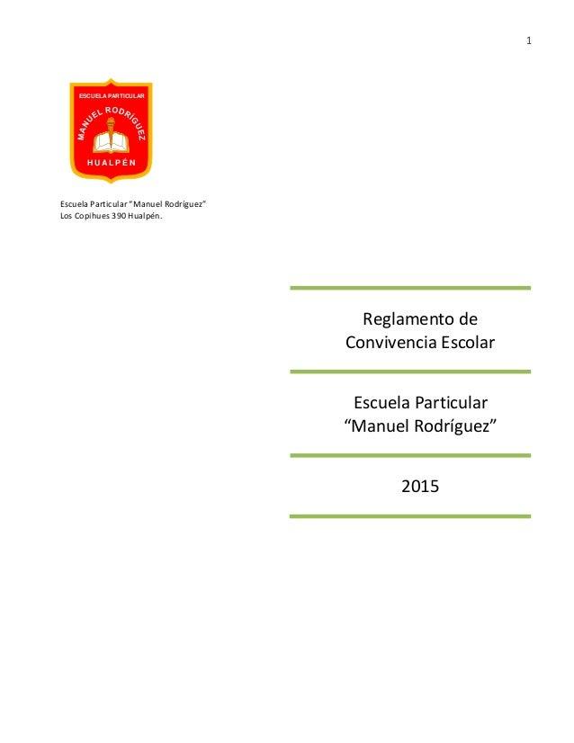 """1 Escuela Particular """"Manuel Rodríguez"""" Los Copihues 390 Hualpén. Reglamento de Convivencia Escolar Escuela Particular """"Ma..."""