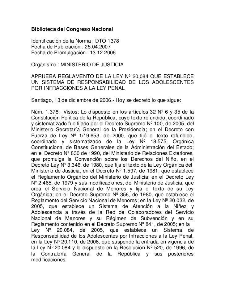 Biblioteca del Congreso NacionalIdentificación de la Norma : DTO-1378Fecha de Publicación : 25.04.2007Fecha de Promulgació...